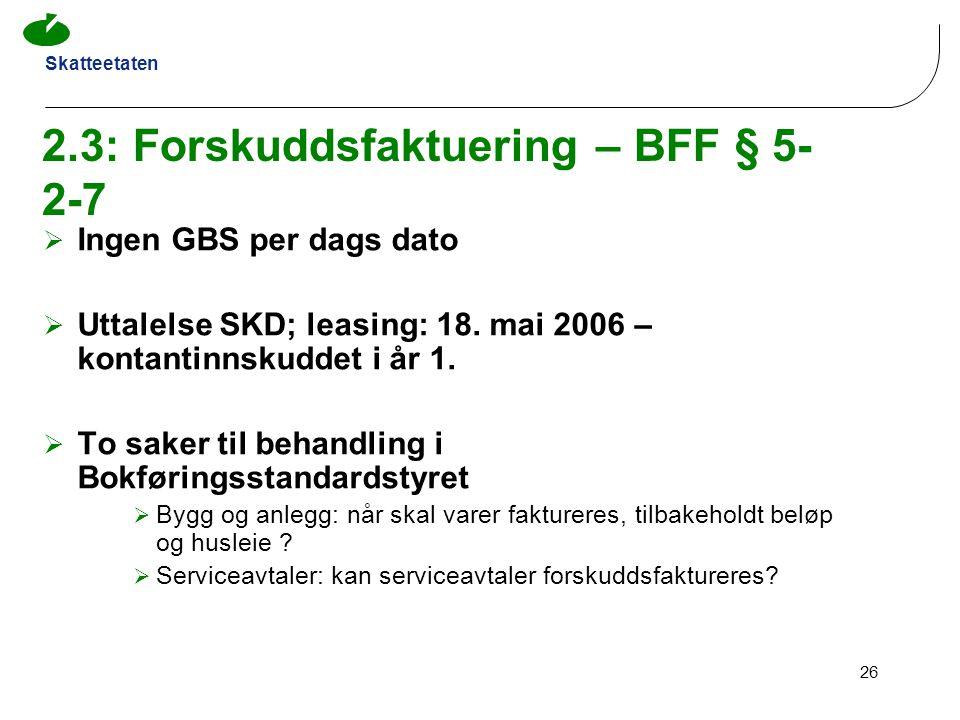 2.3: Forskuddsfaktuering – BFF § 5-2-7