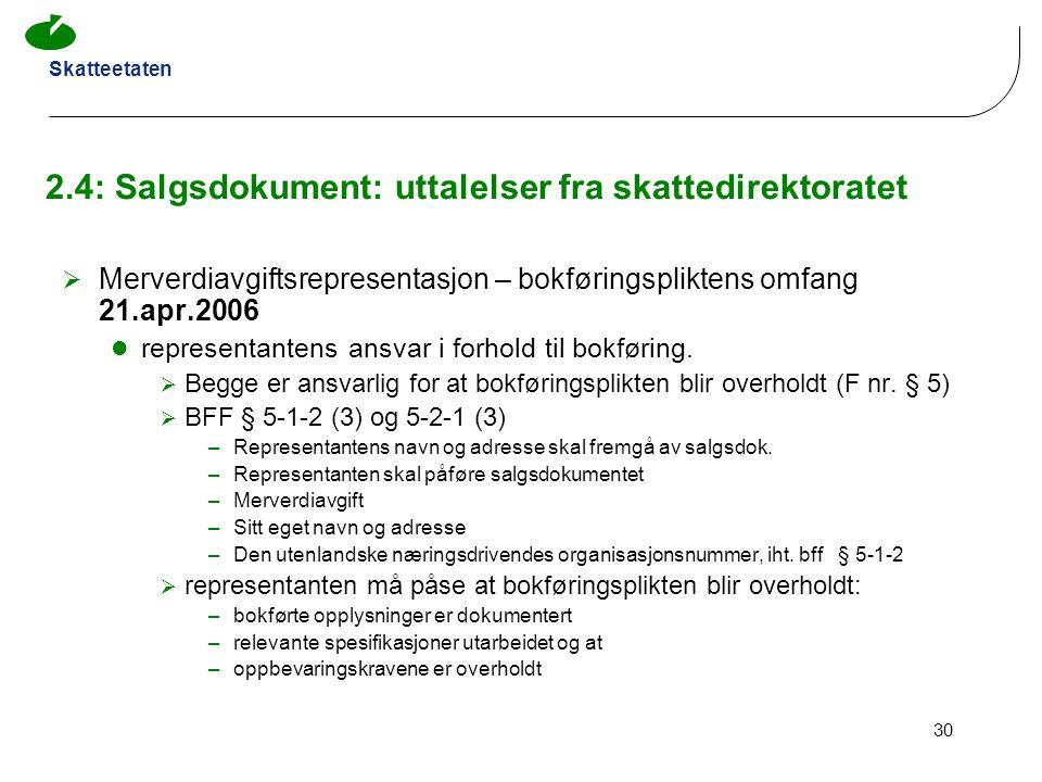2.4: Salgsdokument: uttalelser fra skattedirektoratet