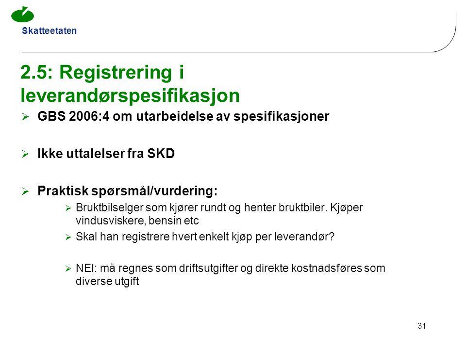 2.5: Registrering i leverandørspesifikasjon