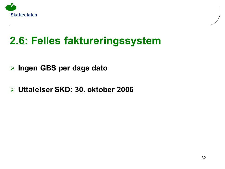 2.6: Felles faktureringssystem