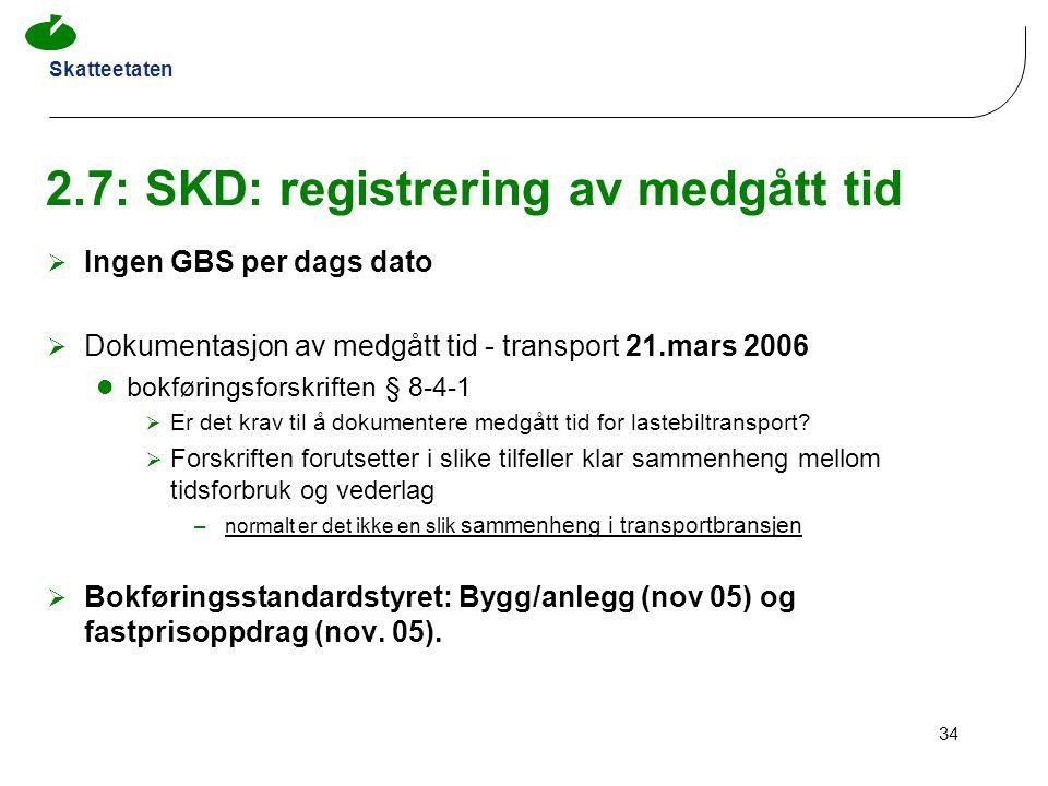 2.7: SKD: registrering av medgått tid