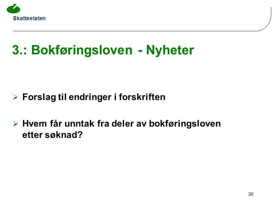 3.: Bokføringsloven - Nyheter