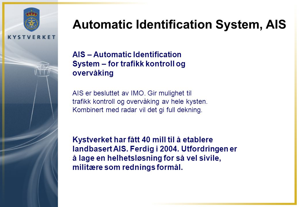 Automatic Identification System, AIS