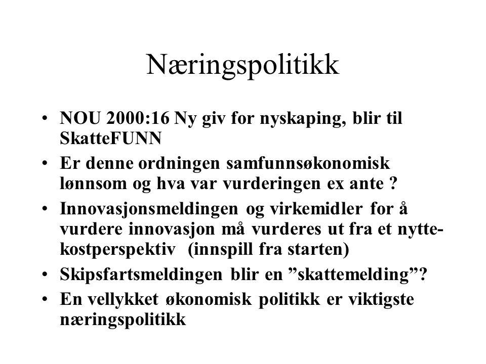 Næringspolitikk NOU 2000:16 Ny giv for nyskaping, blir til SkatteFUNN