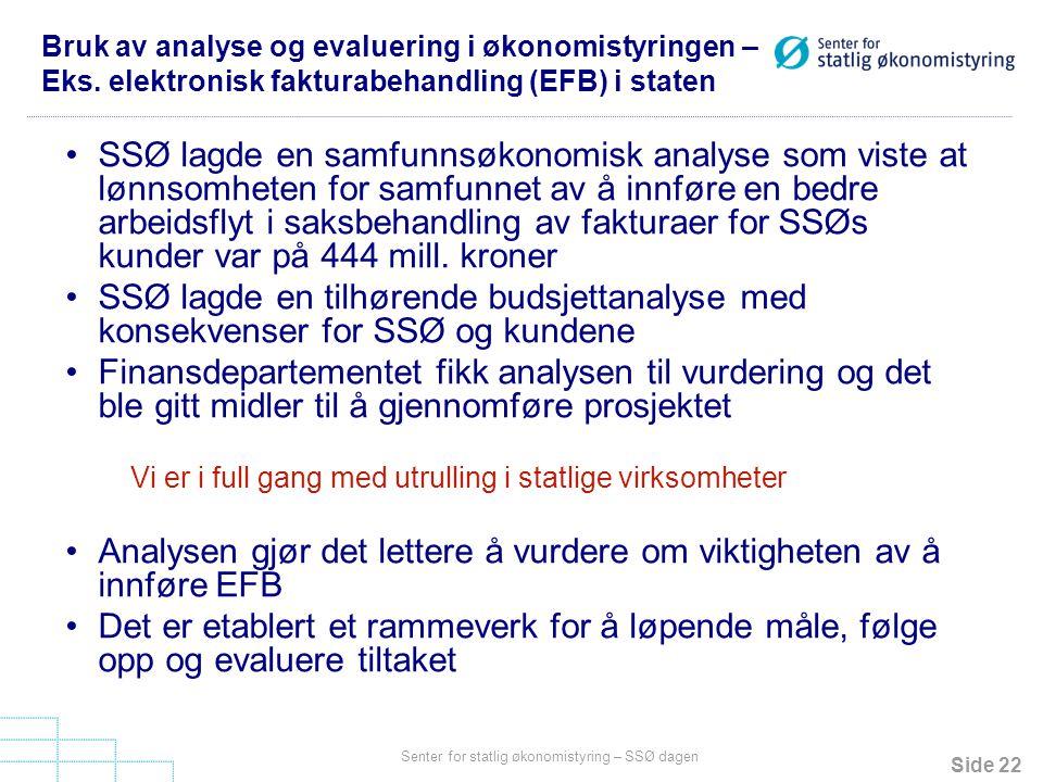 Analysen gjør det lettere å vurdere om viktigheten av å innføre EFB