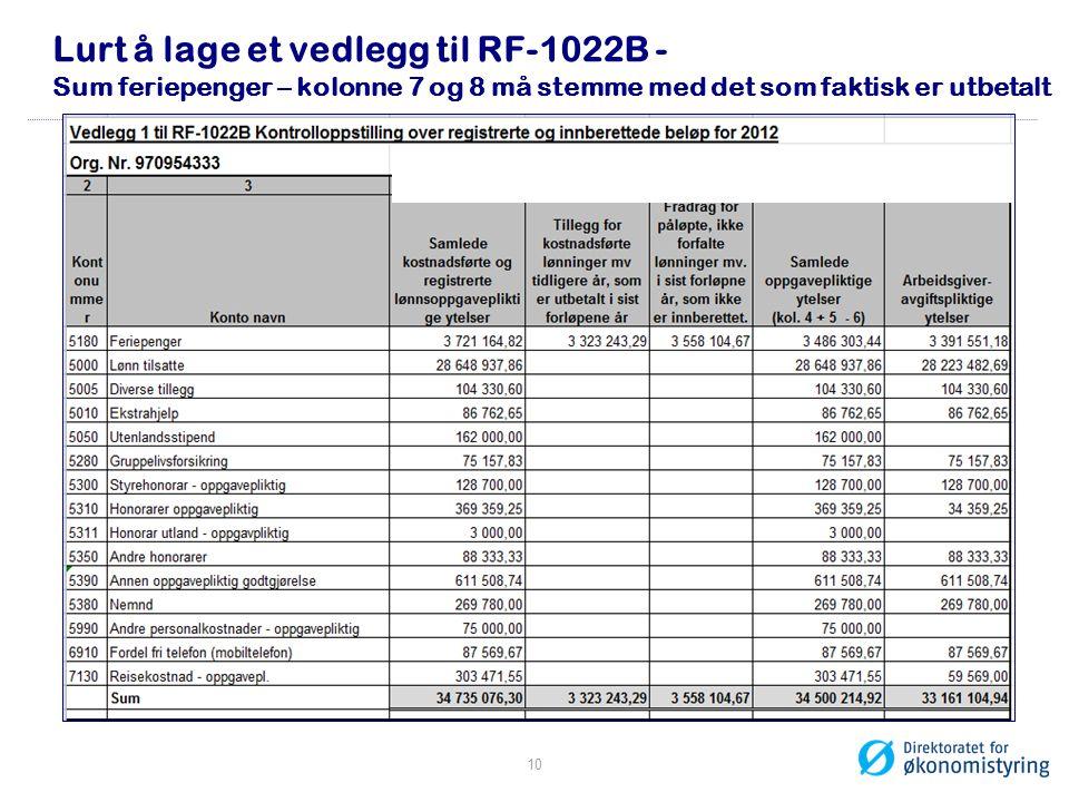 Lurt å lage et vedlegg til RF-1022B - Sum feriepenger – kolonne 7 og 8 må stemme med det som faktisk er utbetalt