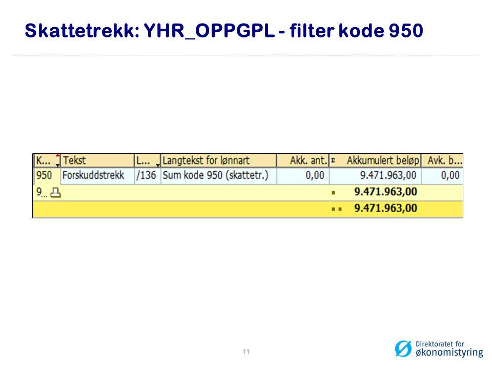 Skattetrekk: YHR_OPPGPL - filter kode 950