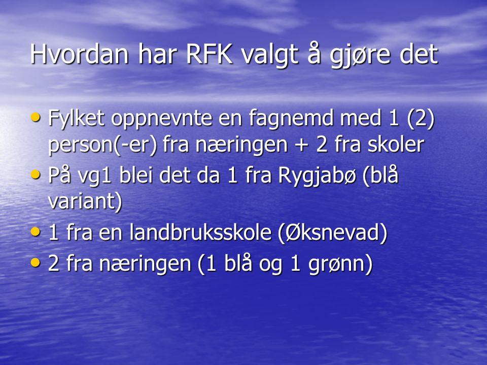 Hvordan har RFK valgt å gjøre det