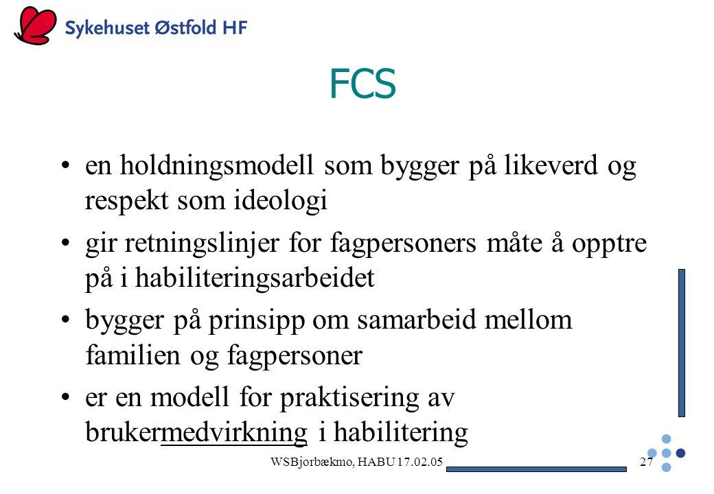 FCS en holdningsmodell som bygger på likeverd og respekt som ideologi