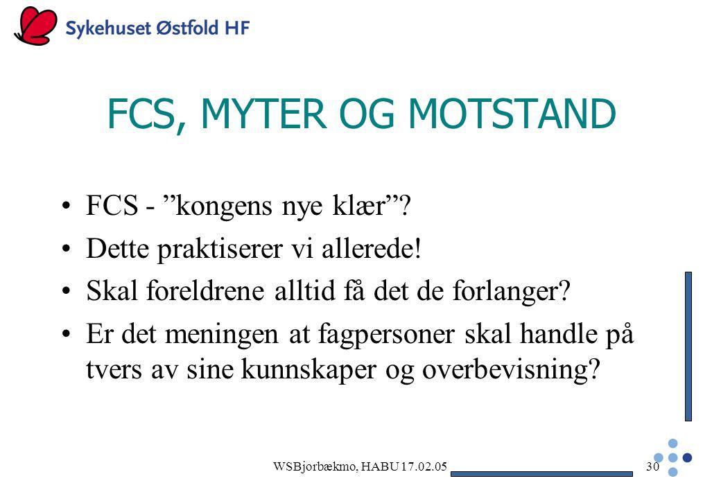 FCS, MYTER OG MOTSTAND FCS - kongens nye klær