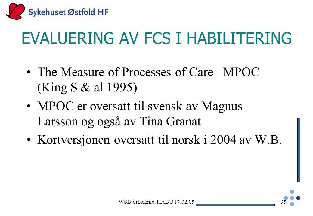 EVALUERING AV FCS I HABILITERING