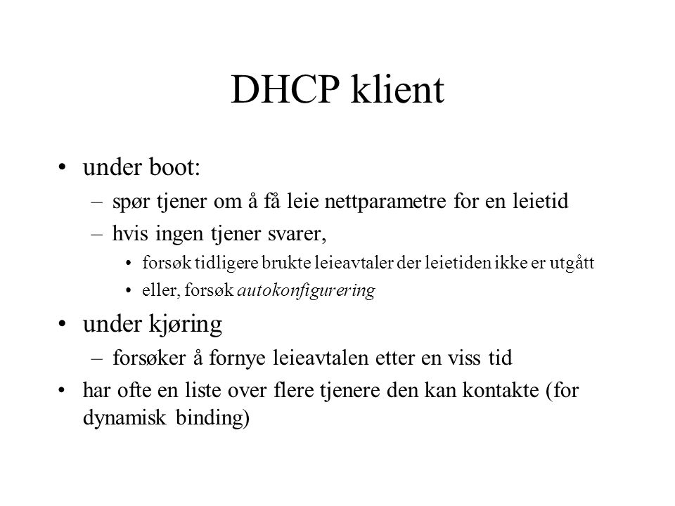 DHCP klient under boot: under kjøring