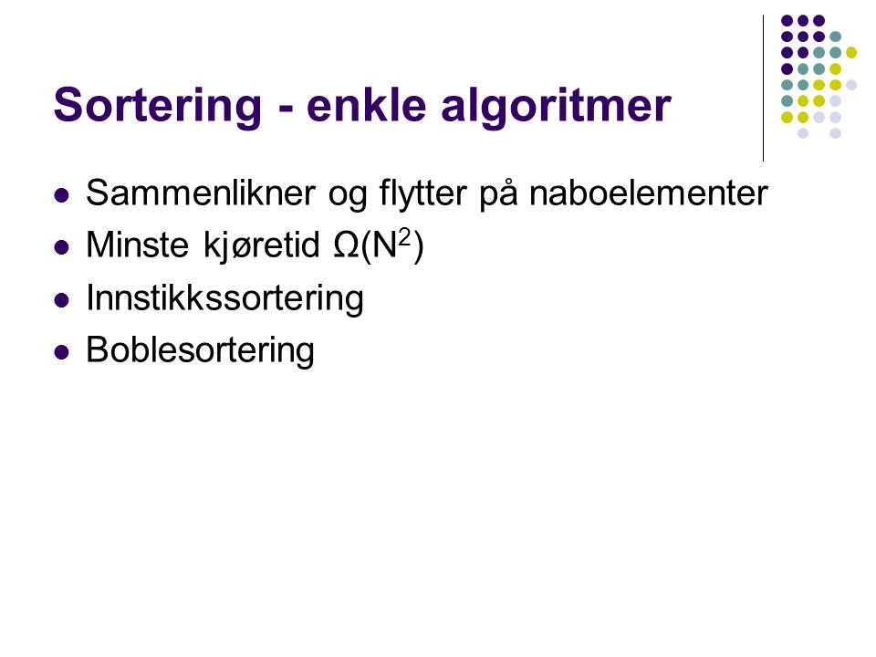 Sortering - enkle algoritmer