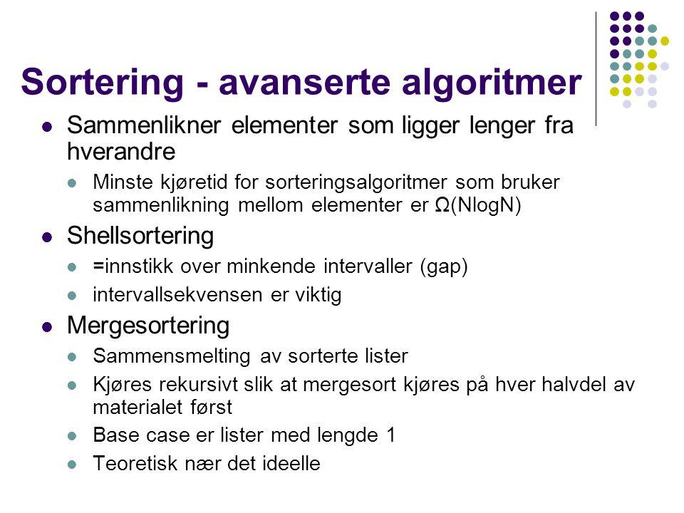 Sortering - avanserte algoritmer