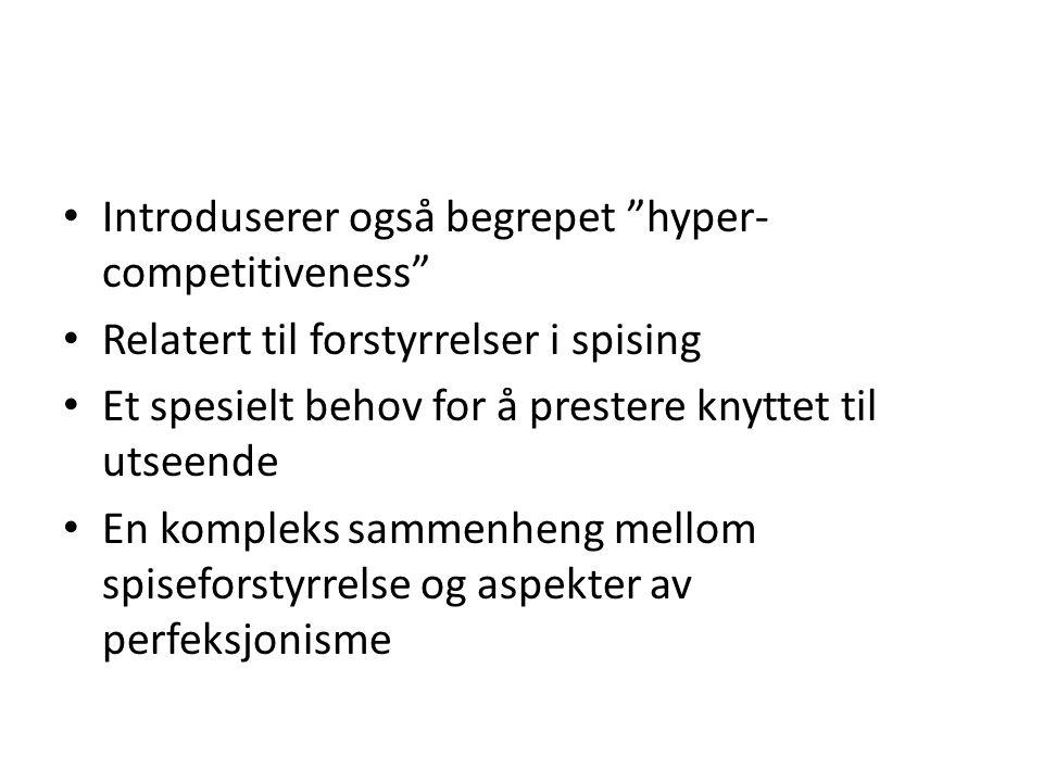 Introduserer også begrepet hyper-competitiveness