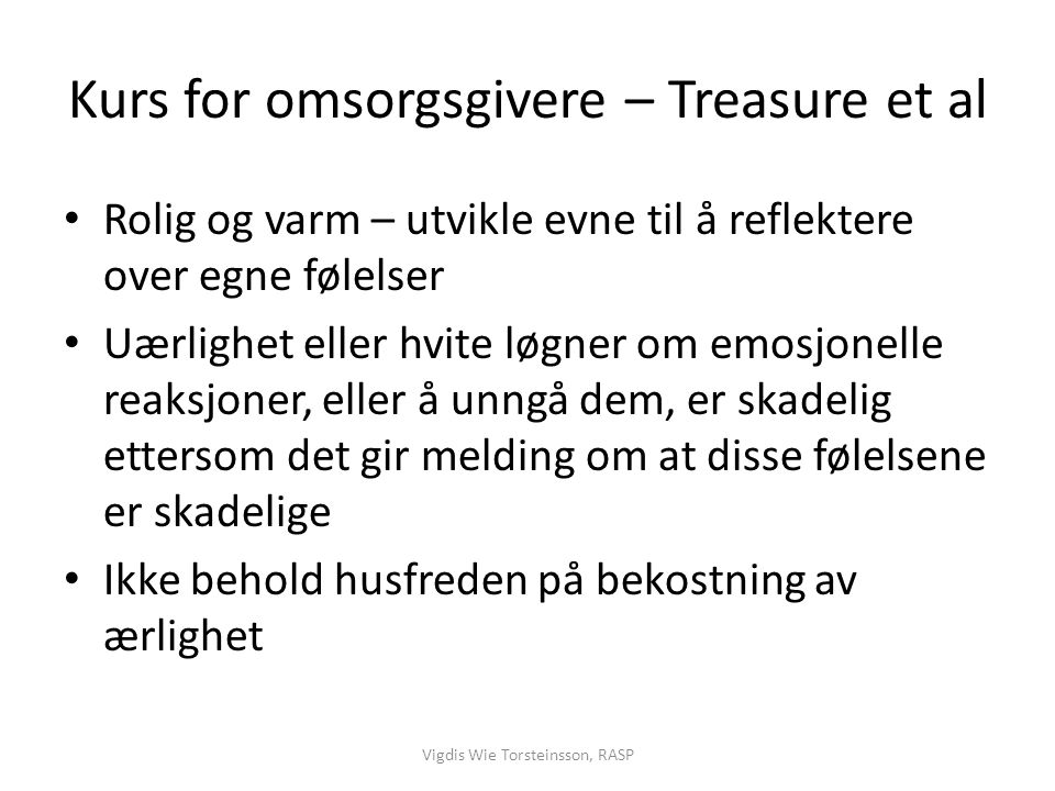 Kurs for omsorgsgivere – Treasure et al