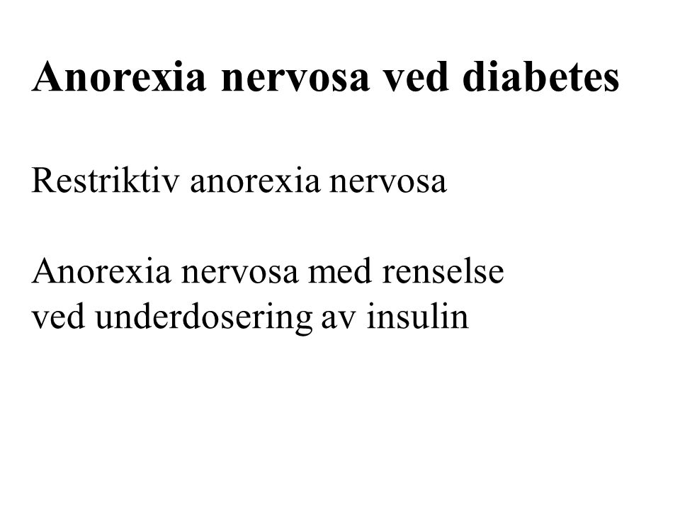 Anorexia nervosa ved diabetes