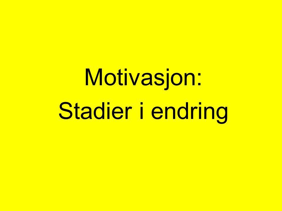 Motivasjon: Stadier i endring