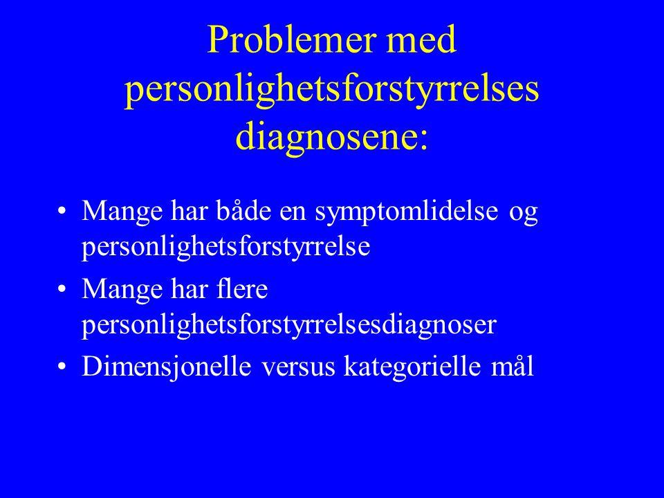 Problemer med personlighetsforstyrrelses diagnosene: