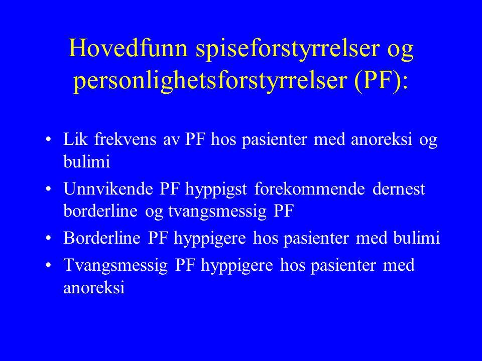 Hovedfunn spiseforstyrrelser og personlighetsforstyrrelser (PF):