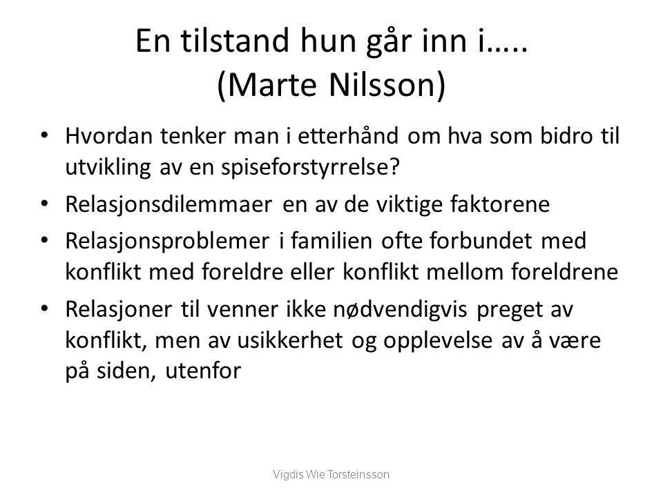 En tilstand hun går inn i….. (Marte Nilsson)