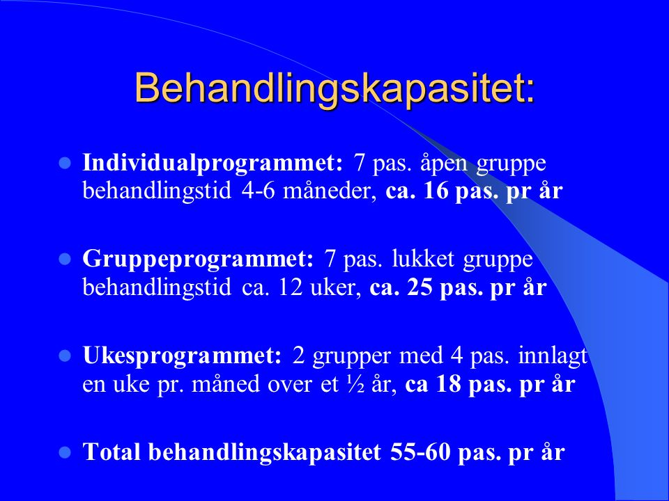 Behandlingskapasitet: