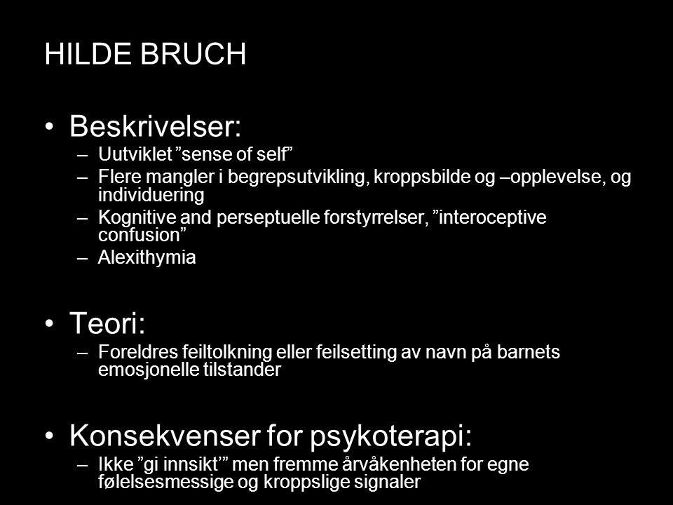 Hilde Bruch HILDE BRUCH Beskrivelser: Teori: