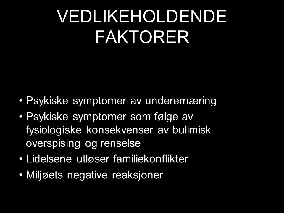 VEDLIKEHOLDENDE FAKTORER