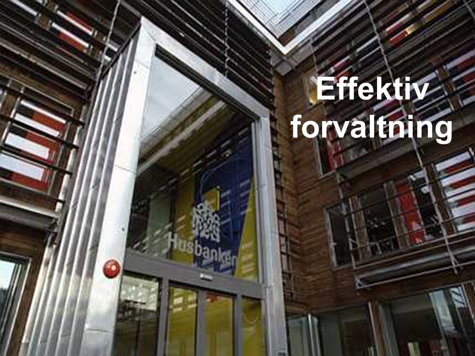 Effektiv forvaltning Kvartalsrapporten 2006/2