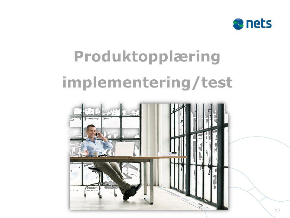 Produktopplæring implementering/test