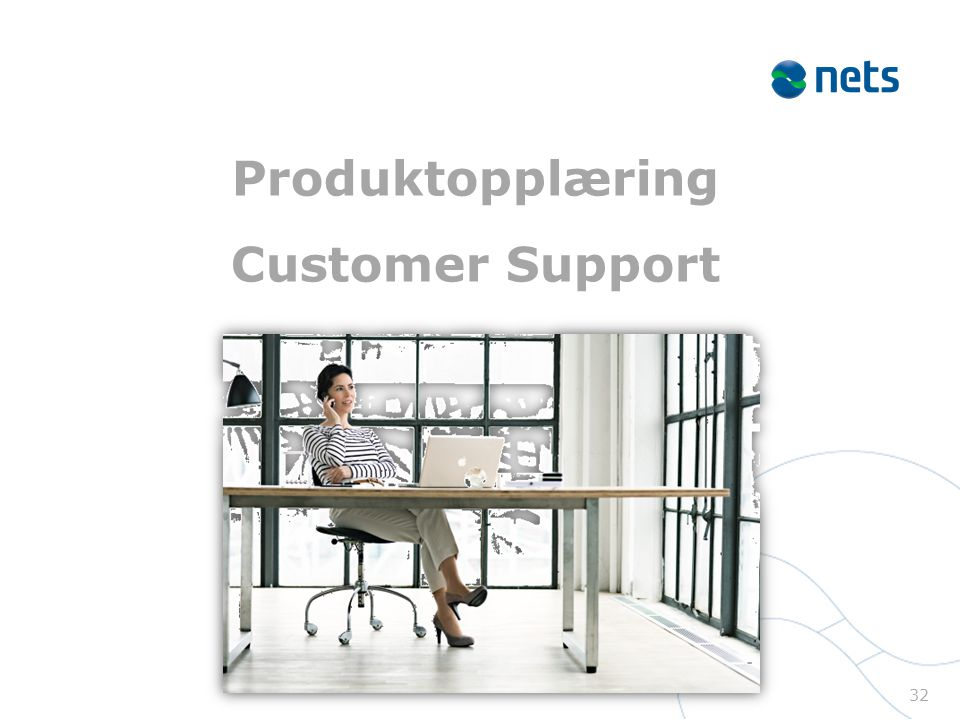 Produktopplæring Customer Support