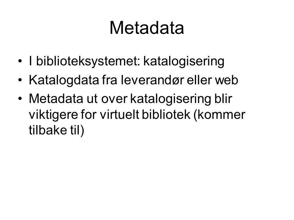 Metadata I biblioteksystemet: katalogisering