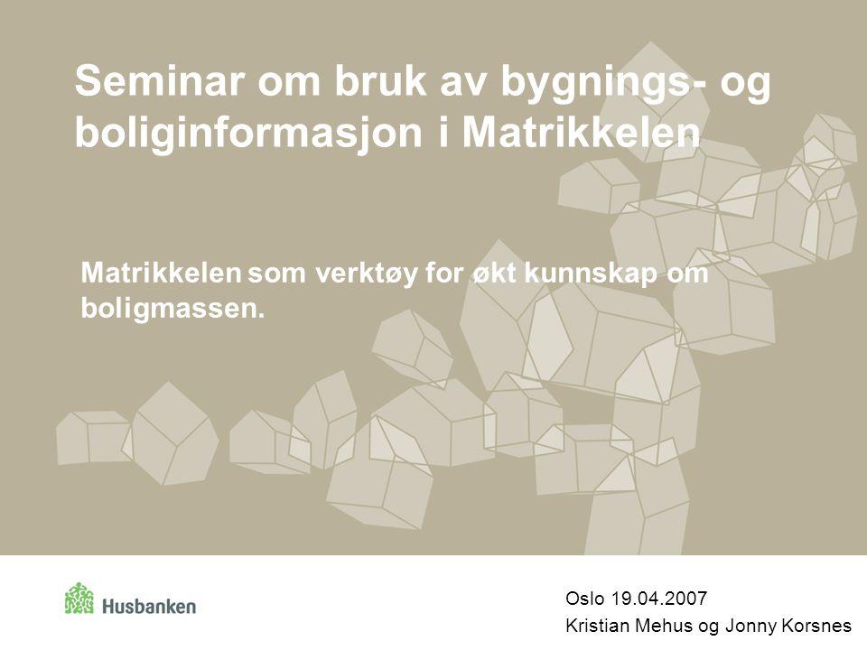 Seminar om bruk av bygnings- og boliginformasjon i Matrikkelen