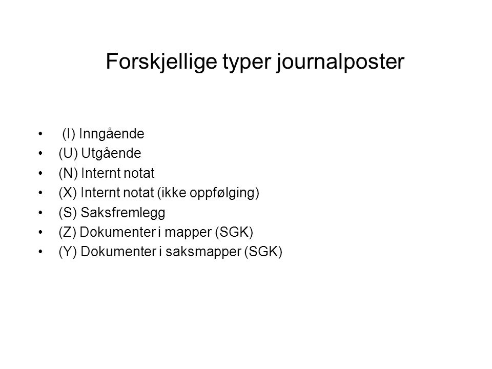 Forskjellige typer journalposter