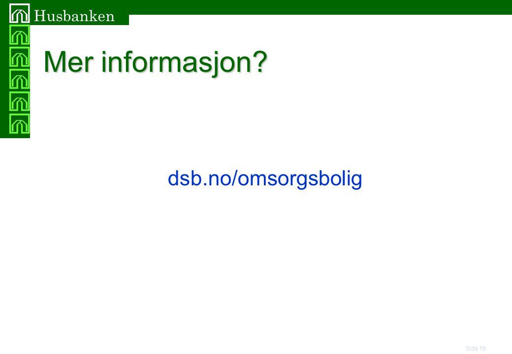 Mer informasjon dsb.no/omsorgsbolig
