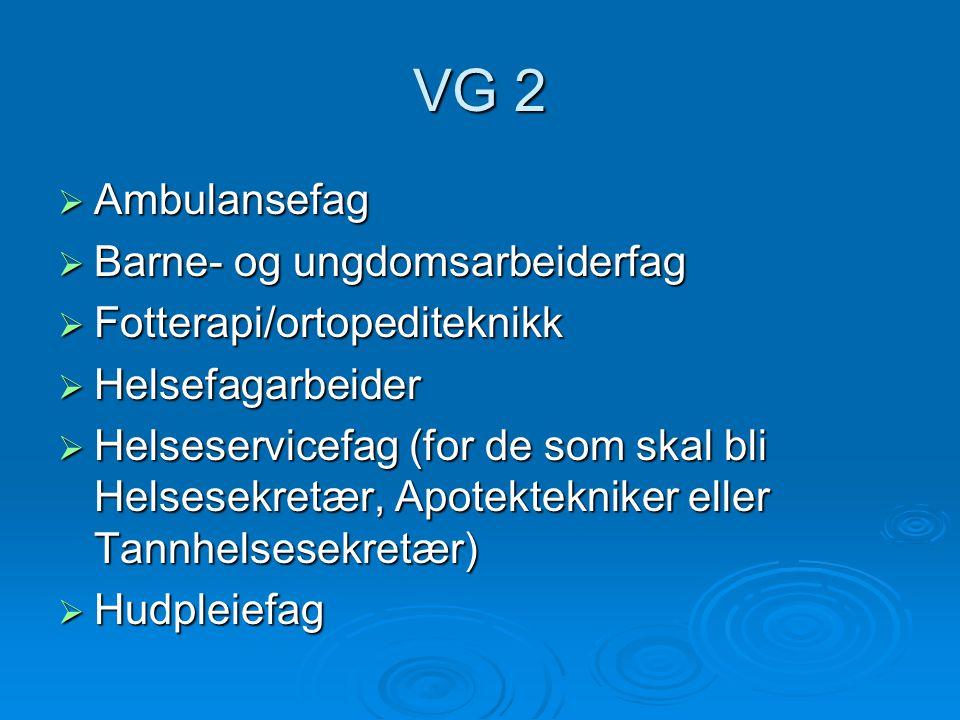 VG 2 Ambulansefag Barne- og ungdomsarbeiderfag