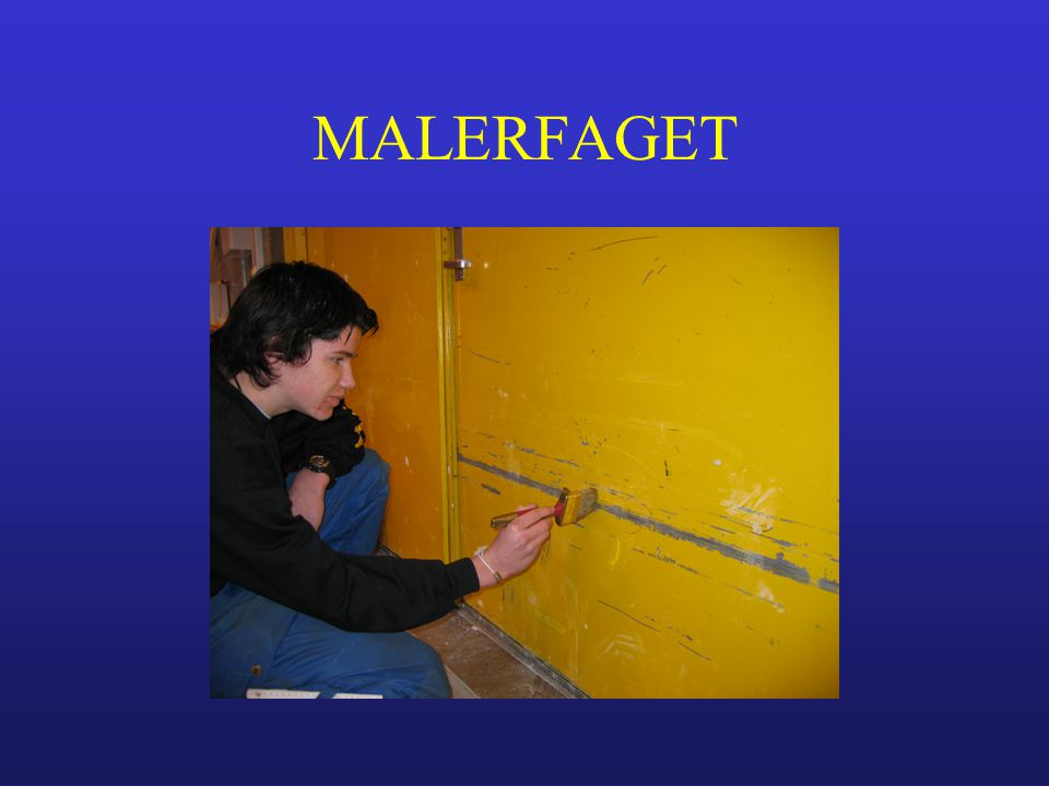 MALERFAGET