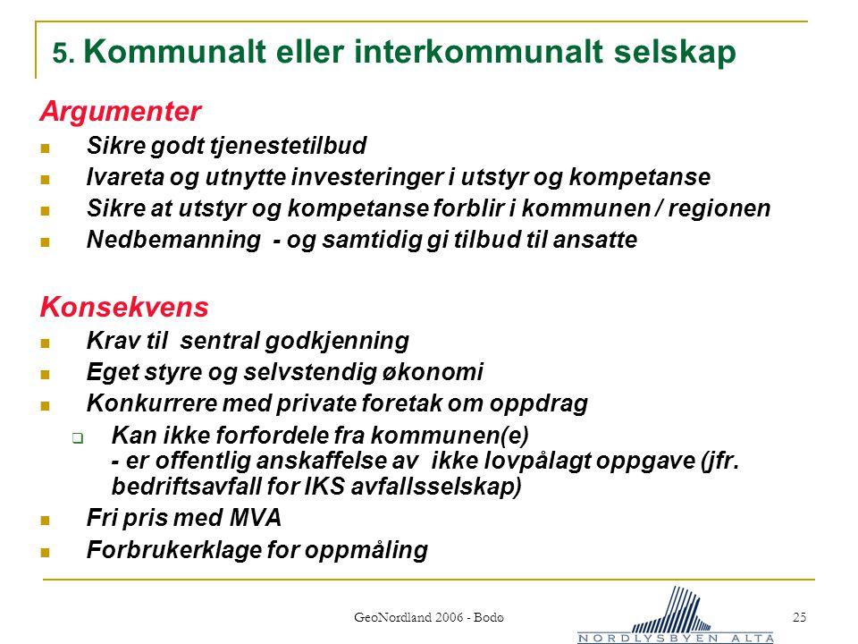 5. Kommunalt eller interkommunalt selskap