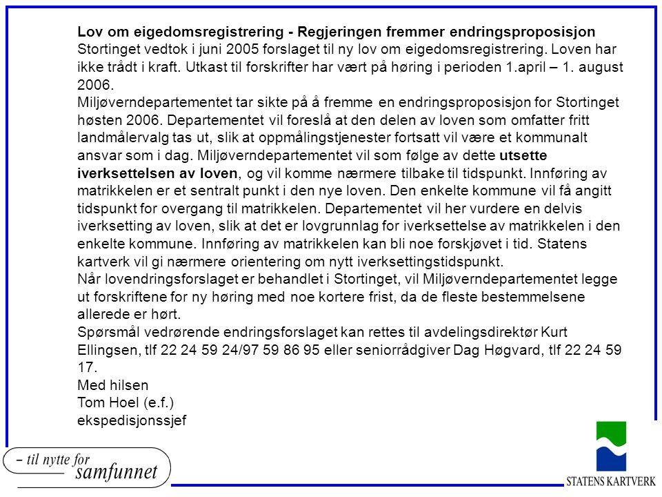 Lov om eigedomsregistrering - Regjeringen fremmer endringsproposisjon