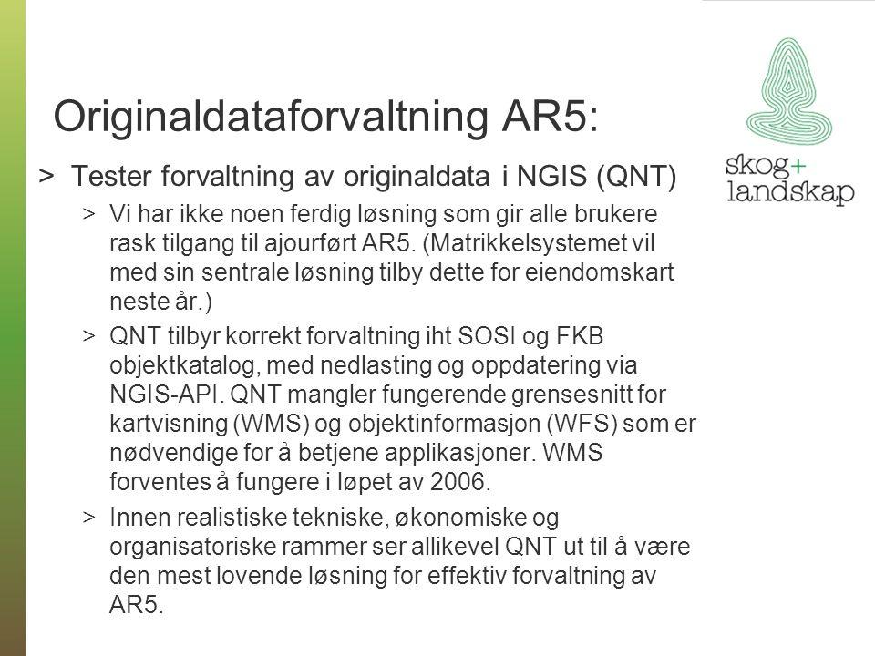 Originaldataforvaltning AR5: