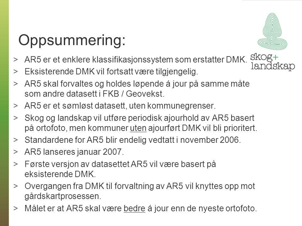 Oppsummering: AR5 er et enklere klassifikasjonssystem som erstatter DMK. Eksisterende DMK vil fortsatt være tilgjengelig.