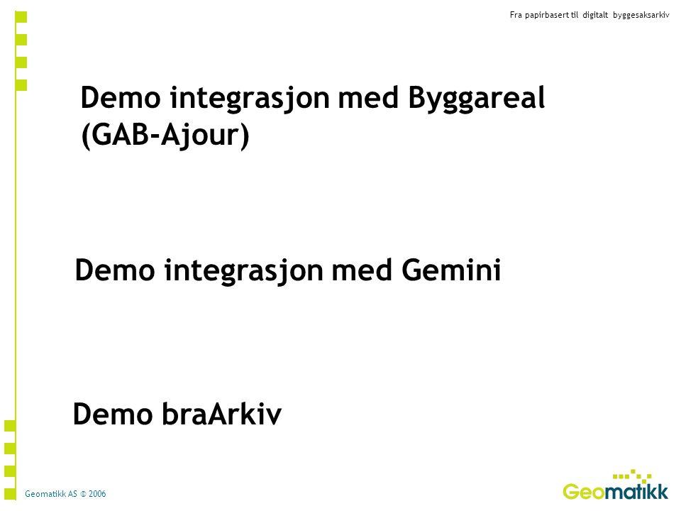 Demo integrasjon med Byggareal (GAB-Ajour)