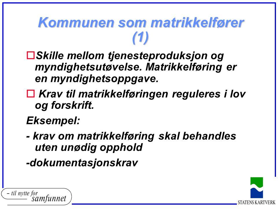 Kommunen som matrikkelfører (1)
