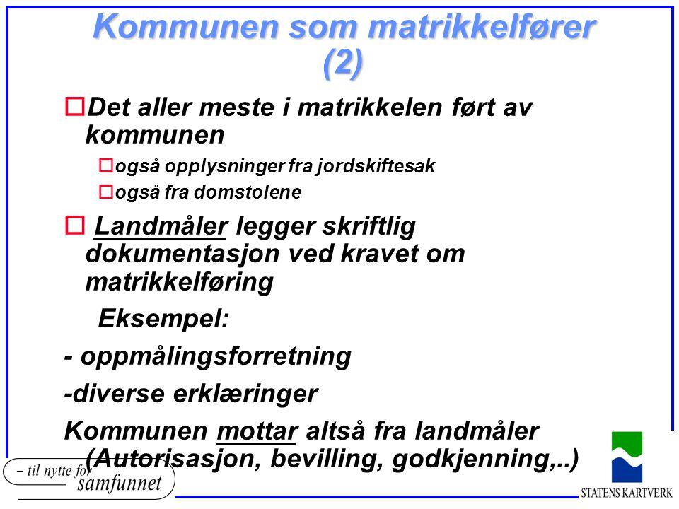 Kommunen som matrikkelfører (2)