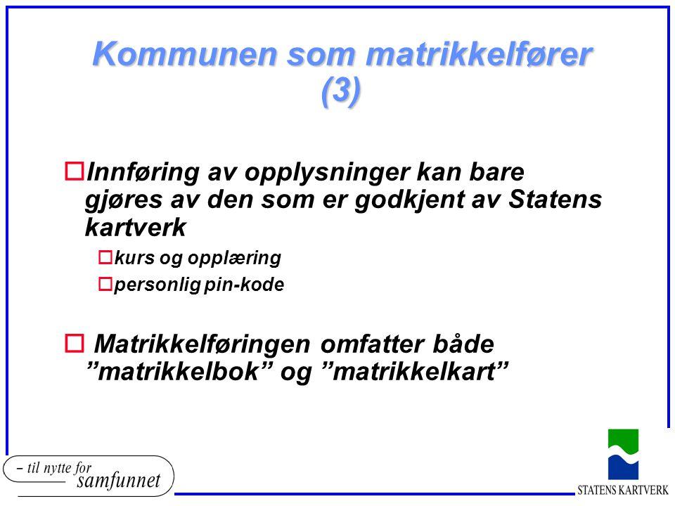 Kommunen som matrikkelfører (3)