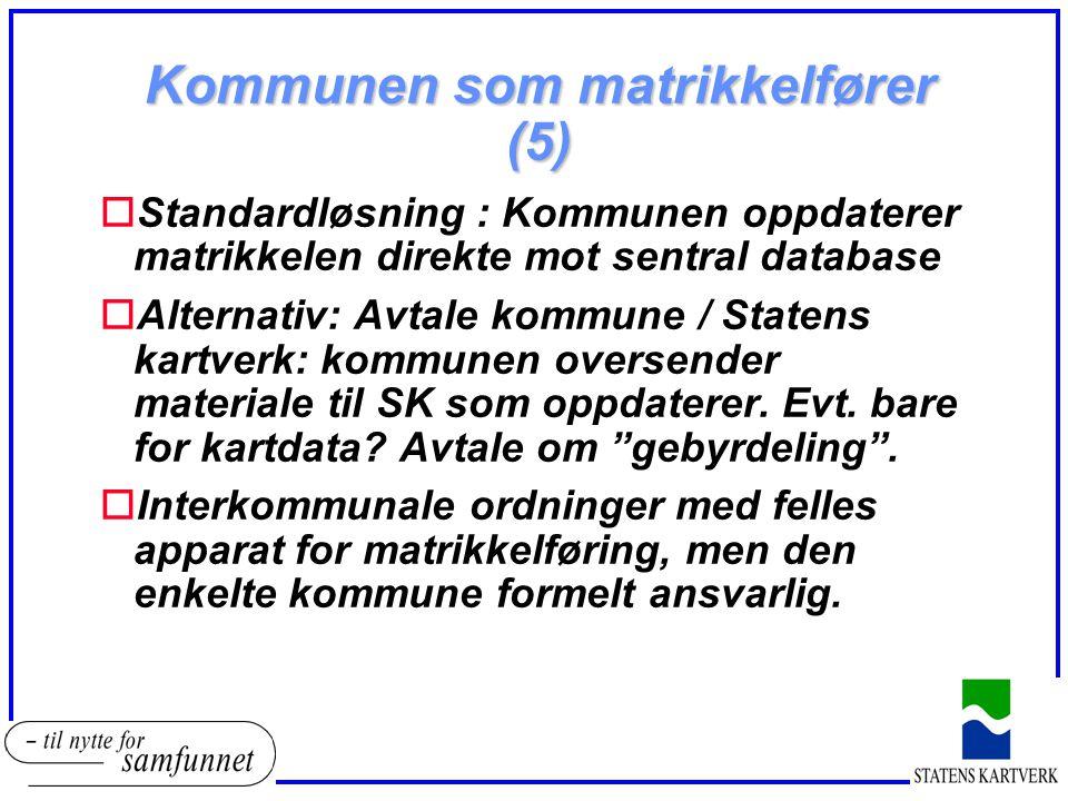 Kommunen som matrikkelfører (5)