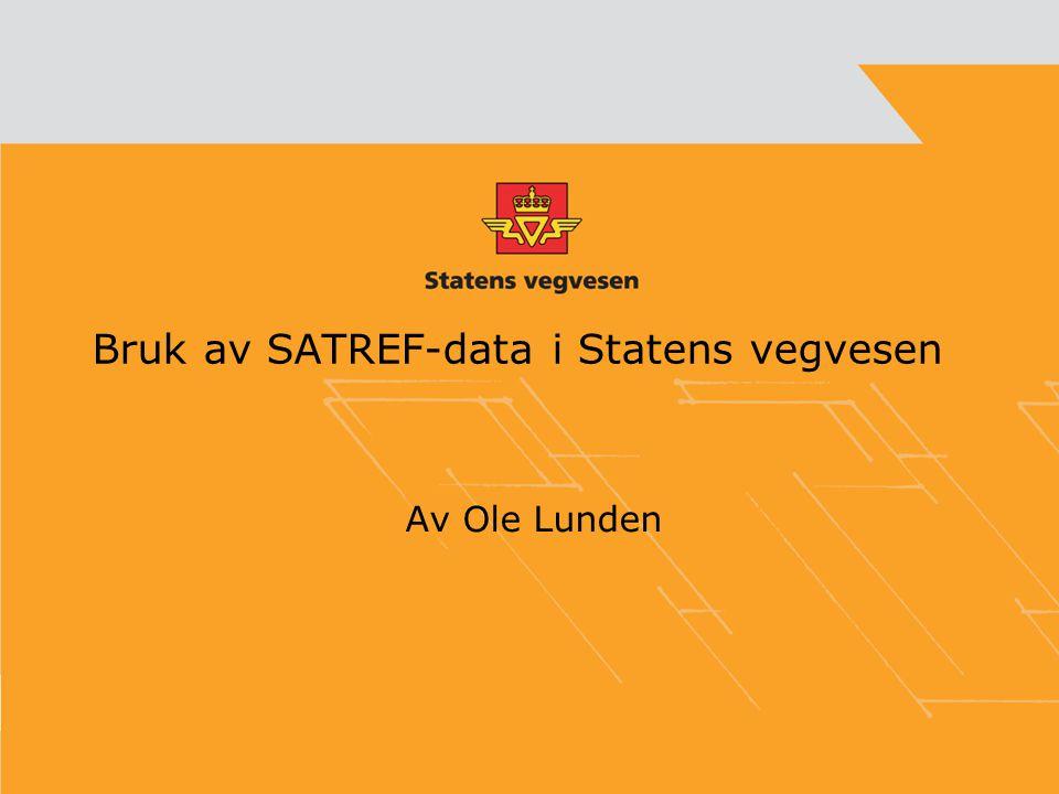 Bruk av SATREF-data i Statens vegvesen
