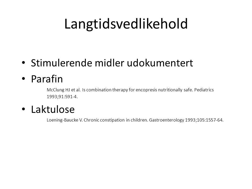 Langtidsvedlikehold Stimulerende midler udokumentert Parafin Laktulose