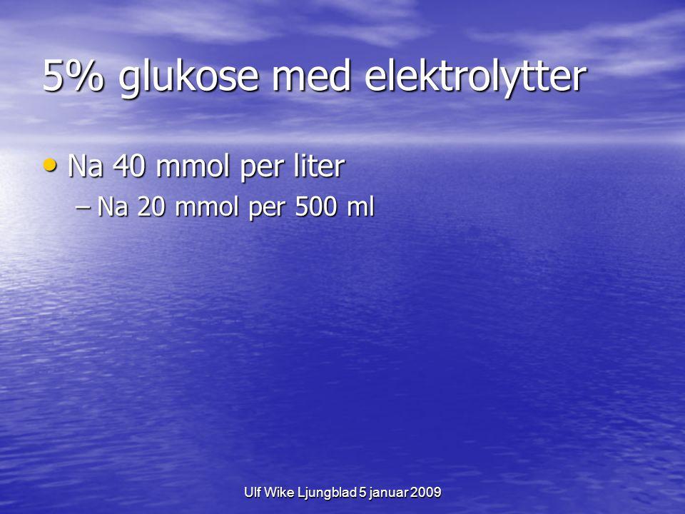 5% glukose med elektrolytter