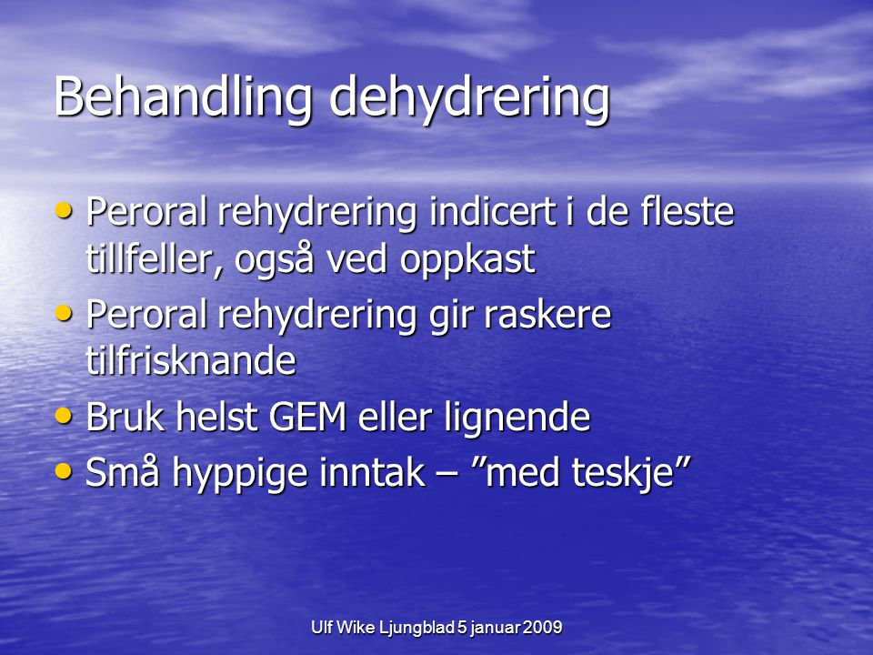 Behandling dehydrering